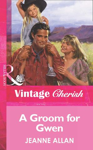 A Groom For Gwen (Mills & Boon Vintage Cherish)