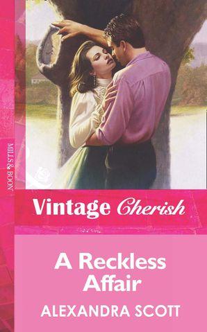 A Reckless Affair (Mills & Boon Vintage Cherish)