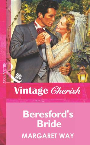 Beresford's Bride (Mills & Boon Vintage Cherish) eBook First edition by
