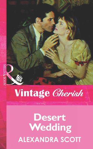Desert Wedding (Mills & Boon Vintage Cherish)