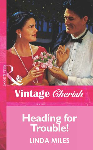 Heading For Trouble! (Mills & Boon Vintage Cherish)
