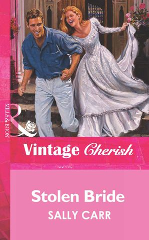 Stolen Bride (Mills & Boon Vintage Cherish)