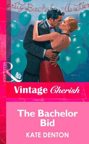 The Bachelor Bid (Mills & Boon Vintage Cherish)