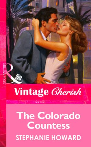The Colorado Countess (Mills & Boon Vintage Cherish)