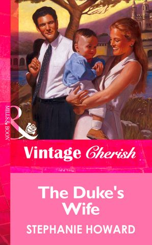 The Duke's Wife (Mills & Boon Vintage Cherish)