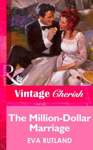 The Million-Dollar Marriage (Mills & Boon Vintage Cherish)