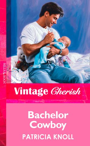 Bachelor Cowboy (Mills & Boon Vintage Cherish)