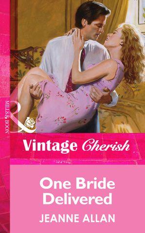 One Bride Delivered (Mills & Boon Vintage Cherish)