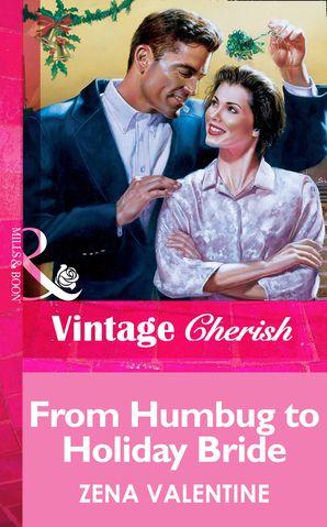 From Humbug To Holiday Bride (Mills & Boon Vintage Cherish)