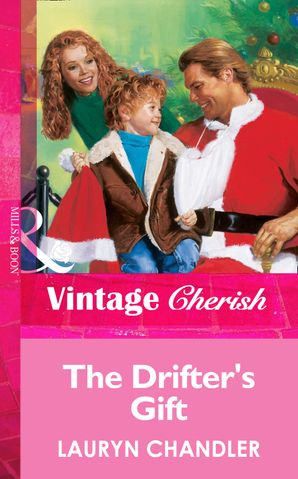 The Drifter's Gift (Mills & Boon Vintage Cherish)
