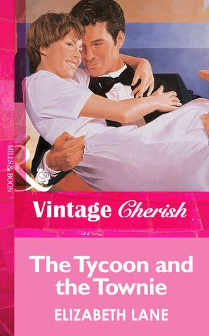 the-tycoon-and-the-townie-mills-and-boon-vintage-cherish