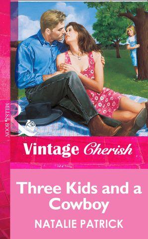 Three Kids And A Cowboy (Mills & Boon Vintage Cherish)