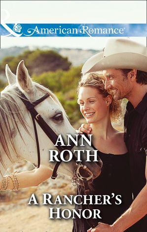 A Rancher's Honor (Mills & Boon American Romance) (Prosperity, Montana, Book 1)