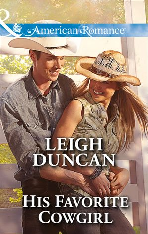 His Favorite Cowgirl (Mills & Boon American Romance) (Glades County Cowboys, Book 2)