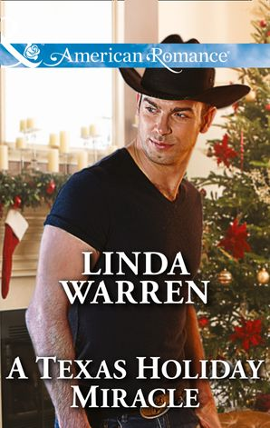 A Texas Holiday Miracle (Mills & Boon American Romance) eBook First edition by Linda Warren