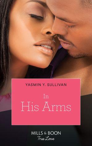 In His Arms (Mills & Boon Kimani)