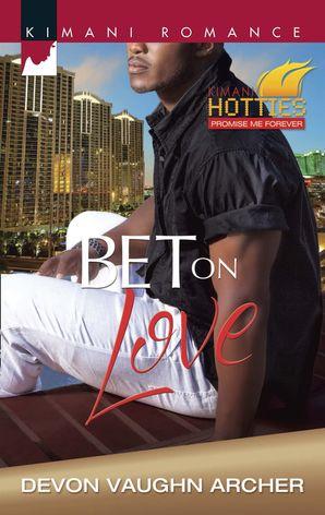Bet on Love (Mills & Boon Kimani)