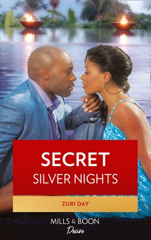 Secret Silver Nights (Mills & Boon Kimani) (The Drakes of California, Book 5) eBook Fifth edition by Zuri Day