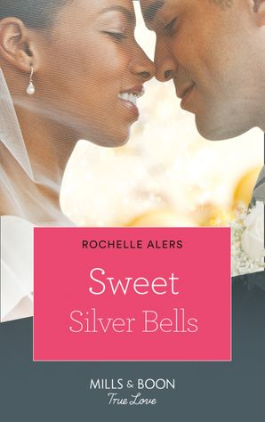 Sweet Silver Bells (Mills & Boon Kimani) (The Eatons, Book 8) eBook First edition by Rochelle Alers