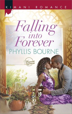 Falling into Forever (Mills & Boon Kimani) (Wintersage Weddings, Book 2)