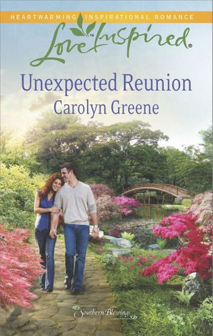 Unexpected Reunion (Mills & Boon Love Inspired) (Southern Blessings, Book 1)