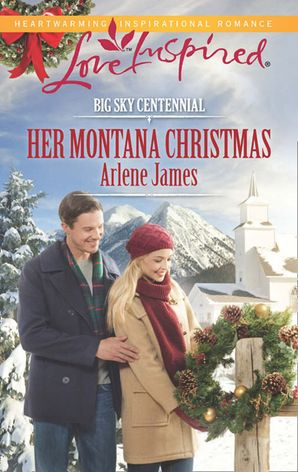 Her Montana Christmas (Mills & Boon Love Inspired) (Big Sky Centennial, Book 7) eBook First edition by Arlene James