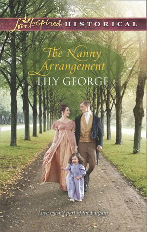 The Nanny Arrangement (Mills & Boon Love Inspired Historical) eBook First edition by