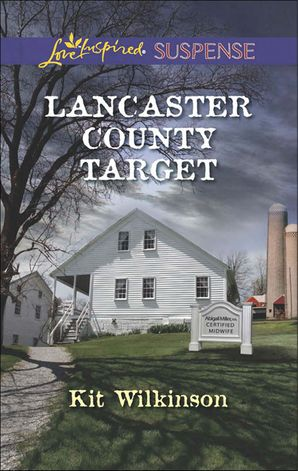 Lancaster County Target (Mills & Boon Love Inspired Suspense)