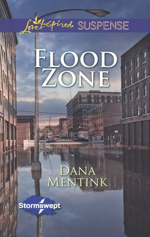 flood-zone-mills-and-boon-love-inspired-suspense-stormswept-book-3
