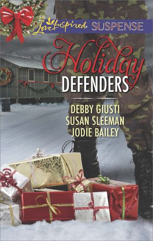 Holiday Defenders: Mission: Christmas Rescue / Special Ops Christmas / Homefront Holiday Hero (Mills & Boon Love Inspired Suspense) eBook First edition by Debby Giusti