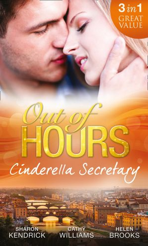 out-of-hours-cinderella-secretary-the-italian-billionaires-secretary-mistress-the-secretarys-scandalous-secret-the-bosss-inexperienced-secretary-mills-and-boon-m-and-b