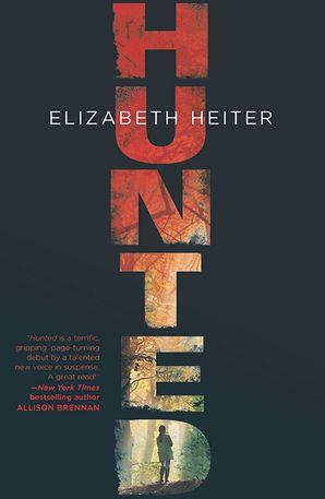 Hunted eBook First edition by Elizabeth Heiter
