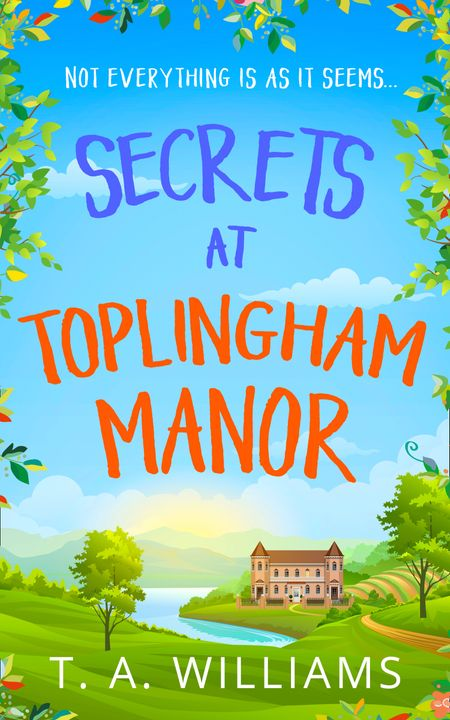 Secrets at Toplingham Manor - T A Williams
