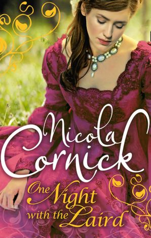One Night with the Laird (Scottish Brides, Book 2) eBook First edition by Nicola Cornick