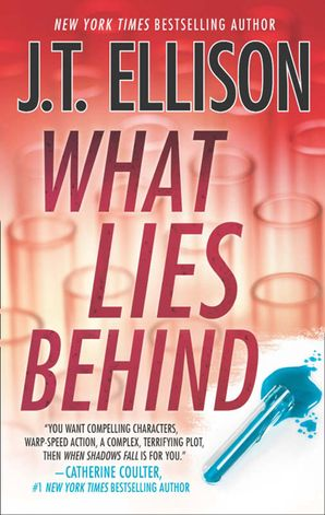 What Lies Behind eBook ePub First edition by J.T. Ellison