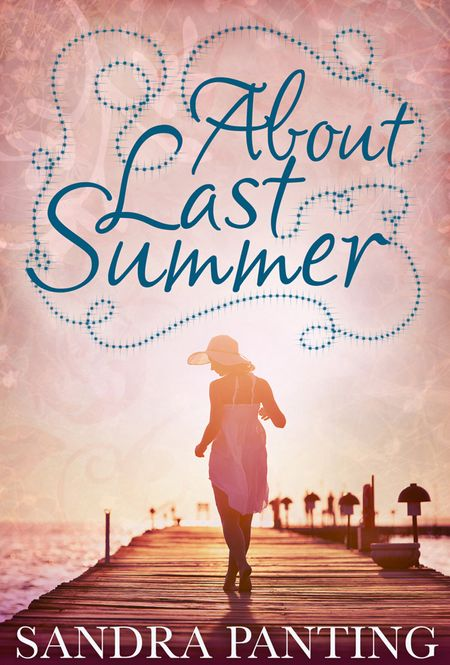 About Last Summer - Sandra Panting