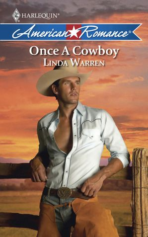 Once a Cowboy (Mills & Boon American Romance) eBook First edition by Linda Warren