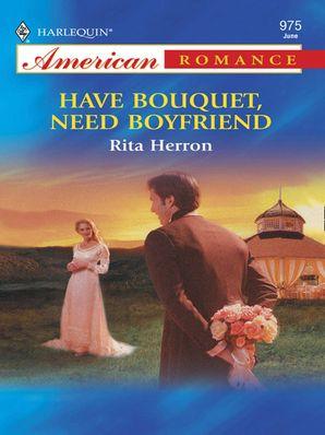 have-bouquet-need-boyfriend