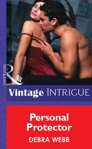 Personal Protector eBook First edition by Debra Webb
