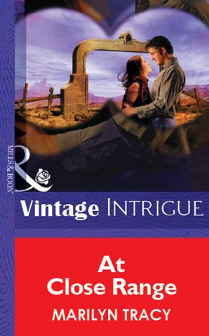 At Close Range (Mills & Boon Vintage Intrigue)