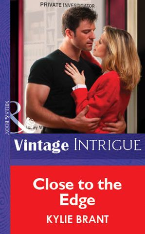 Close To The Edge (Mills & Boon Vintage Intrigue)