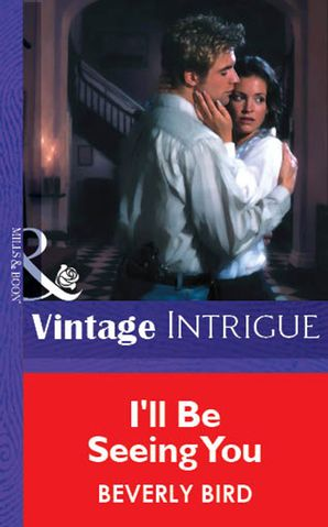 I'll Be Seeing You (Mills & Boon Vintage Intrigue)
