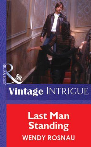 Last Man Standing (Mills & Boon Vintage Intrigue)