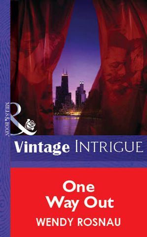 One Way Out (Mills & Boon Vintage Intrigue)