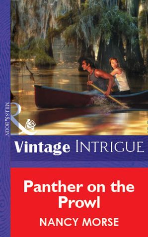 Panther On The Prowl (Mills & Boon Vintage Intrigue)