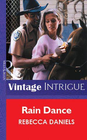 Rain Dance (Mills & Boon Vintage Intrigue)