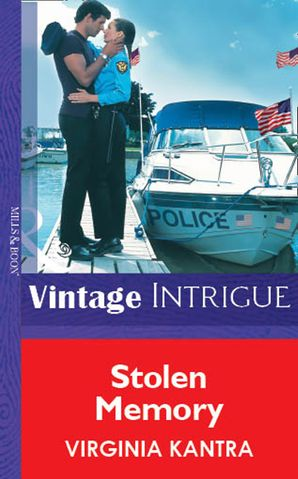 Stolen Memory (Mills & Boon Vintage Intrigue) eBook First edition by Virginia Kantra