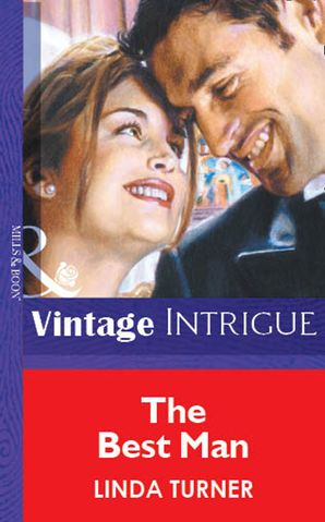 The Best Man (Mills & Boon Vintage Intrigue)