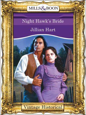 Night Hawk's Bride (Mills & Boon Historical)