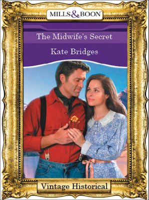 The Midwife's Secret (Mills & Boon Historical)